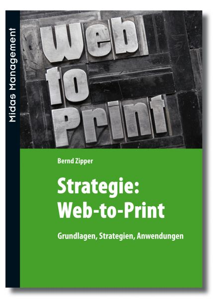 Strategie: Web-to-Print - Grundlagen, Strategien, Anwendungen (Buch)